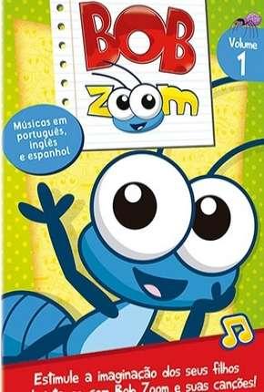 Bob Zoom - Coleção Desenho Infantil Desenhos Torrent Download capa