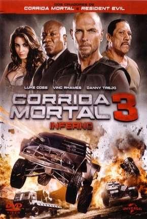 Corrida Mortal 3 - Death Race: Inferno Filmes Torrent Download capa