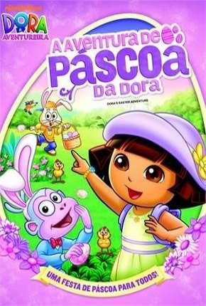 Dora a Aventureira - A Aventura de Páscoa da Dora Filmes Torrent Download capa