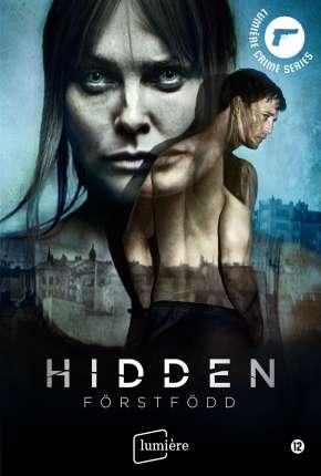 Hidden: Förstfödd - Legendada Séries Torrent Download capa