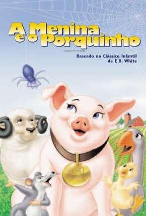 A Menina e o Porquinho - Animação Filmes Torrent Download capa