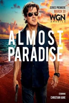 Almost Paradise - Legendada Séries Torrent Download capa