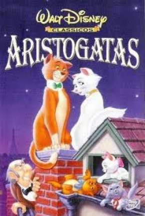 Aristogatas - The AristoCats Filmes Torrent Download capa