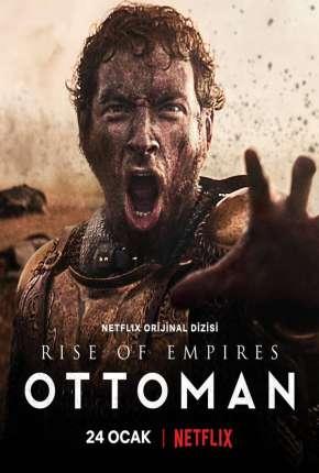 Ascensão - Império Otomano 1ª Temporada Completa Séries Torrent Download capa