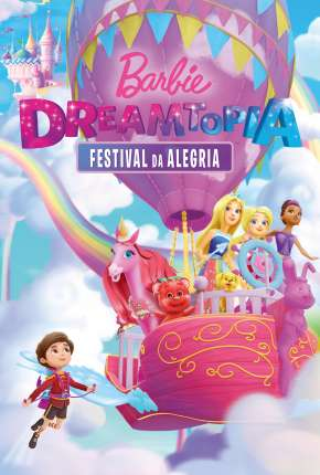 Barbie Dreamtopia - Festival da Alegria Filmes Torrent Download capa