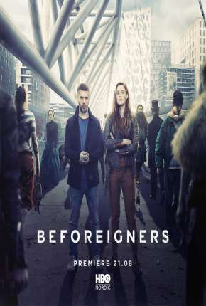 Beforeigners - Fremvandrerne Legendada Séries Torrent Download capa