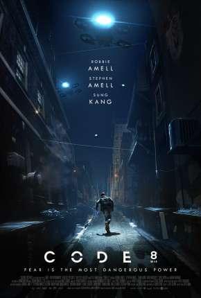 Code 8 - Renegados Filmes Torrent Download capa