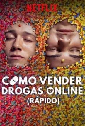 Como Vender Drogas Online - Rápido - 2ª Temporada Completa Séries Torrent Download capa