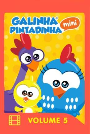Galinha Pintadinha Mini - Volume 5 e 6 Filmes Torrent Download capa