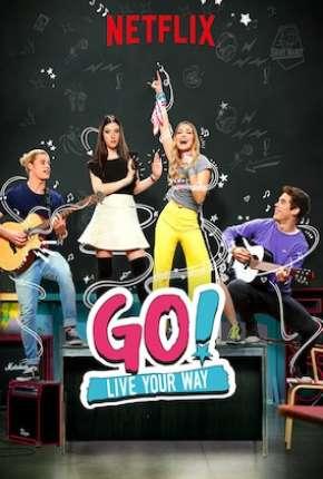 Go! Viva do Seu Jeito - 2ª Temporada - Completa Séries Torrent Download capa