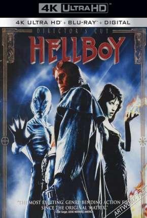 Hellboy - Versão do Diretor 4K Filmes Torrent Download capa