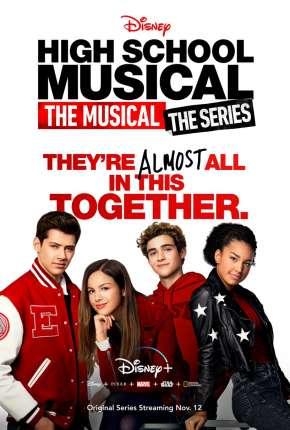 High School Musical - O Musical - A Série Séries Torrent Download capa