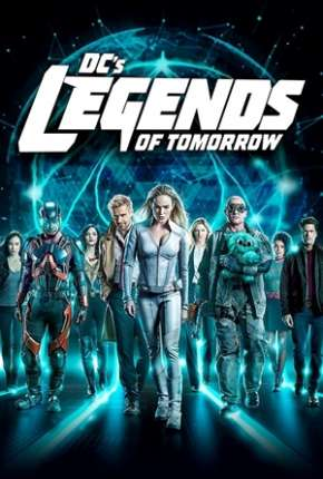 Legends of Tomorrow - Lendas do Amanhã 5ª Temporada Legendada Séries Torrent Download capa