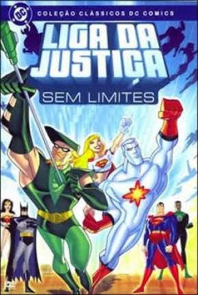 Liga da Justiça Sem Limites - Completo Desenhos Torrent Download capa