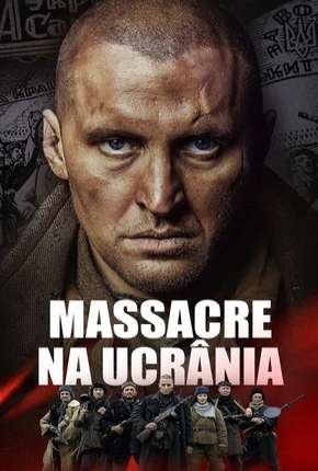 Massacre na Ucrânia - Chervonyi Filmes Torrent Download capa