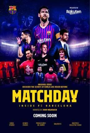 Matchday - Inside FC Barcelona Séries Torrent Download capa