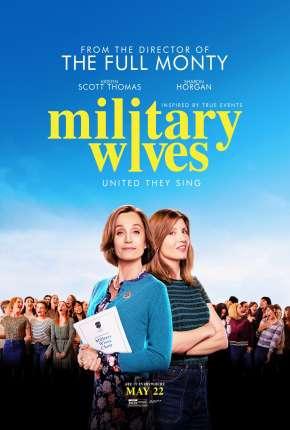 Military Wives - Legendado Filmes Torrent Download capa