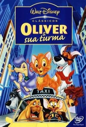 Oliver e Sua Turma - BluRay Filmes Torrent Download capa