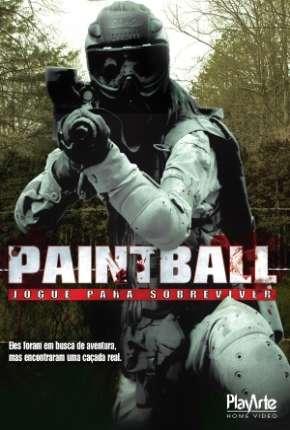 Paintball - Jogue para sobreviver Filmes Torrent Download capa