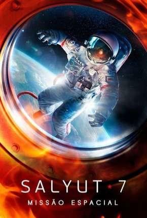 Salyut-7 - Missão Espacial Filmes Torrent Download capa
