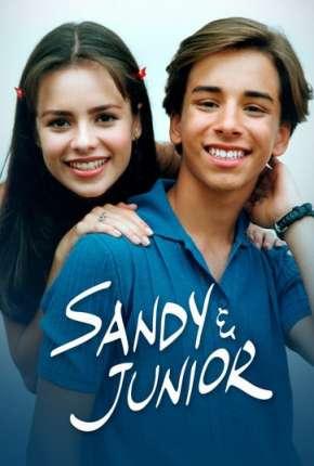 Sandy e Junior - 1ª Temporada Séries Torrent Download capa
