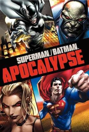 Superman e Batman - Apocalipse Filmes Torrent Download capa