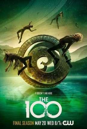 The 100 - 7ª Temporada Legendada Séries Torrent Download capa