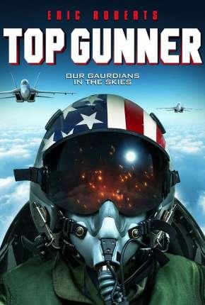 Top Gunner - Legendado Filmes Torrent Download capa