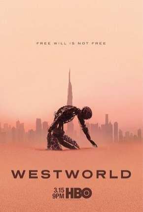 Westworld - 3ª Temporada Legendada Séries Torrent Download capa