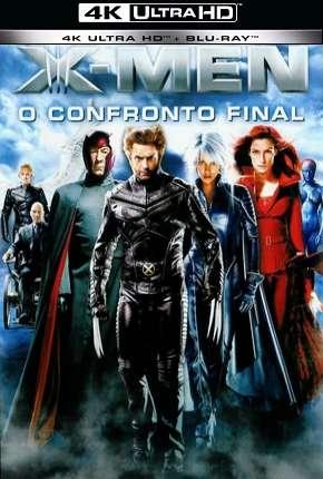 X-Men - O Confronto Final - 4K Filmes Torrent Download capa