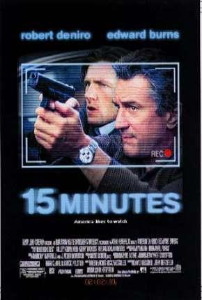 15 Minutos - 15 Minutes Filmes Torrent Download capa
