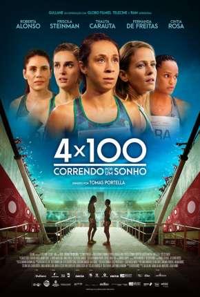 4 x 100 - Correndo por um Sonho Filmes Torrent Download capa
