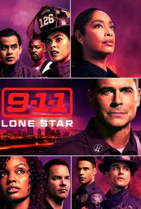 9-1-1 - Lone Star - 2ª Temporada Legendada Séries Torrent Download capa