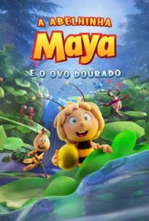 A Abelhinha Maya e o Ovo Dourado Filmes Torrent Download capa
