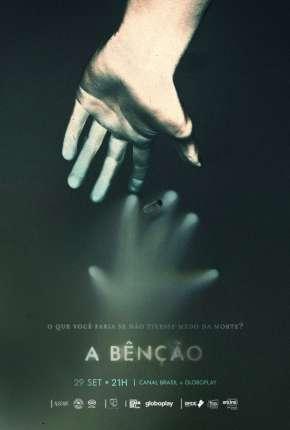 A Bênção - 1ª Temporada Completa Séries Torrent Download capa