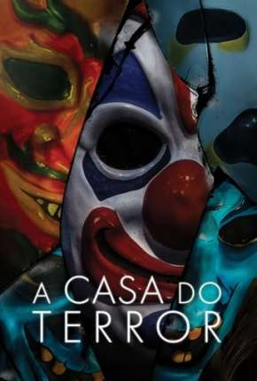 A Casa do Terror Filmes Torrent Download capa