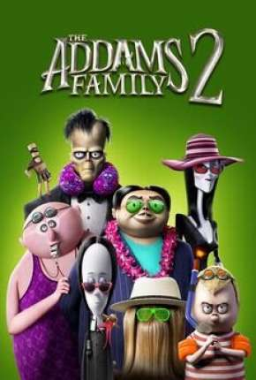 A Família Addams 2 - Pé na Estrada - Legendado Filmes Torrent Download capa