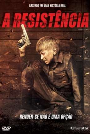 A Resistência - Brestskaya krepost Filmes Torrent Download capa