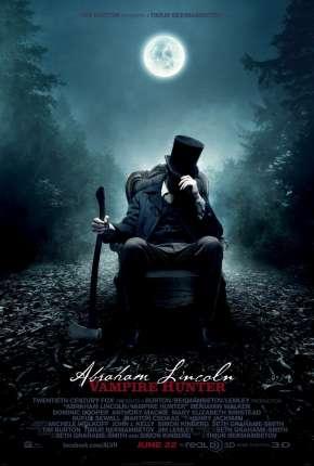 Abraham Lincoln - Caçador de Vampiros - BluRay Torrent torrent download capa