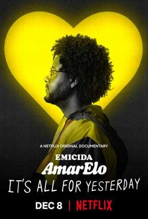 AmarElo - É Tudo Pra Ontem Filmes Torrent Download capa
