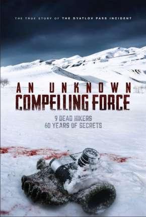 An Unknown Compelling Force - Legendado Filmes Torrent Download capa