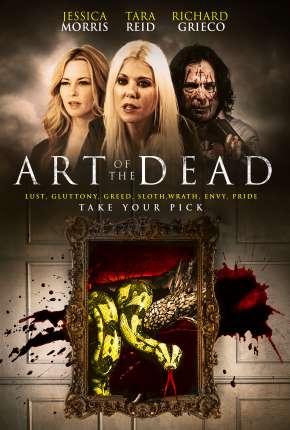 Art of the Dead - Legendado Filmes Torrent Download capa