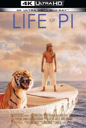 As Aventuras de Pi - 4K Filmes Torrent Download capa