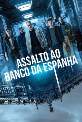 Assalto ao Banco da Espanha Filmes Torrent Download capa