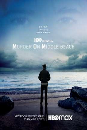 Assassinato em Middle Beach - 1ª Temporada Legendada Séries Torrent Download capa