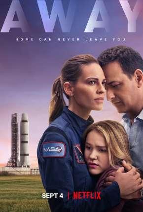 Away - 1ª Temporada Completa Séries Torrent Download capa