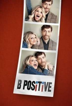 B Positive - 1ª Temporada Legendada Séries Torrent Download capa