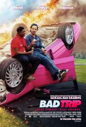Bad Trip Filmes Torrent Download capa