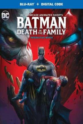 Batman - Morte em Família - Legendado Filmes Torrent Download capa