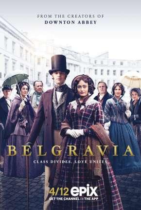 Belgravia - 1ª Temporada Séries Torrent Download capa